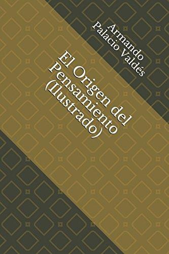 El Origen del Pensamiento (Ilustrado) (Spanish Edition)