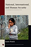 National, International, and Human Security: A Comparative Introduction (New Millennium Books in International Studies)