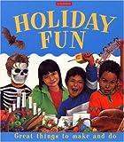 Holiday Fun, Larousse Kingfisher Chambers Staff and Deri Robins, 0753453142