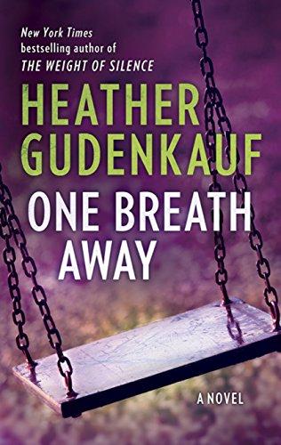 One Breath Away by [Gudenkauf, Heather]