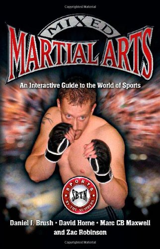Read Online Mixed Martial Arts: An Interactive Guide to the World of Sports (Sports by the Numbers) ebook