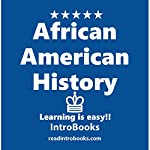 African American History |  IntroBooks