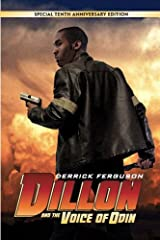 Dillon and The Voice of Odin: 10th Anniversary Edition (The Dillon Adventures Book 1) Kindle Edition