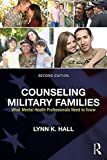 img - for Counseling Military Families: What Mental Health Professionals Need to Know book / textbook / text book