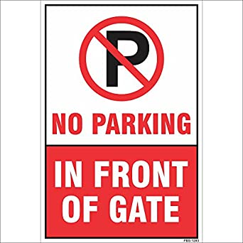 Amazing Sign No Parking In Front Of Gate Sign Board Amazonin