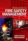 Introduction to Fire Safety Management: The Handbook for Students on NEBOSH and Other Fire Safety Courses