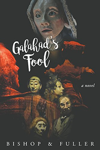 Galahad's Fool: a novel by WordWorkers Press