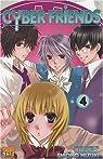 Cyber Friends, Tome 4 par Mizuki