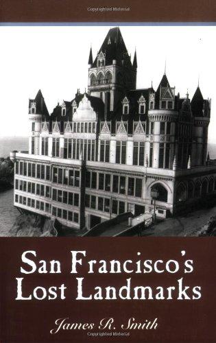 (San Francisco's Lost Landmarks)