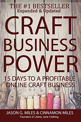 Craft Business Power: 15 Days To A Profitable Online Craft Business by [Miles, Cinnamon, Miles, Jason G.]
