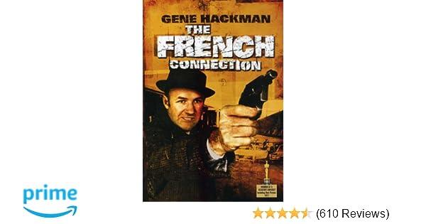 f4c8b93e49d Amazon.com: The French Connection: Gene Hackman, Roy Scheider, Fernando  Rey, Tony Lo Bianco, Marcel Bozzuffi, Frédéric de Pasquale, Bill Hickman,  ...