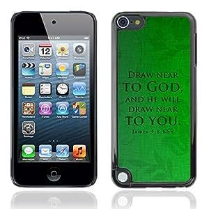 Paccase / Dura PC Caso Funda Carcasa de Protección para - BIBLE James 4:8 Draw Near - Apple iPod Touch 5