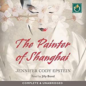 The Painter of Shanghai Audiobook