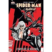 SPIDER-MAN BLACK CAT : L'ENFER DE LA VIOLENCE