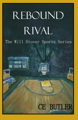 Download Rebound Rival (The Will Stover Sports Series) (Volume 2) PDF