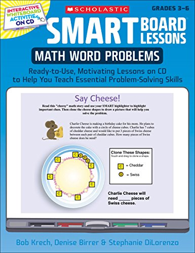 SMART Board® Lessons: Math Word Problems: Ready-to-Use, Motivating Lessons on CD to Help You Teach Essential Problem-Solving Skills