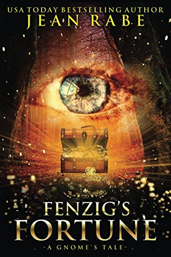 Fenzig's Fortune: A Gnome's Tale