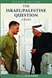 The Israel/Palestine Question: A Reader (Rewriting Histories), , 0415410959