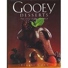 Gooey Desserts: The Joy of Decadence