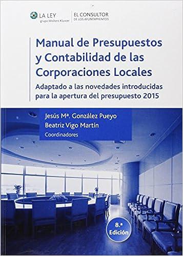 MANUAL PRESUP.Y CONTAB.CORPORACIONES LOCALES (8� ED.2014)