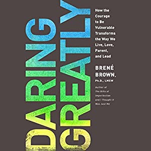 Daring Greatly Audiobook