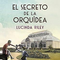 El secreto de la orquídea [The Secret of the Orchid]