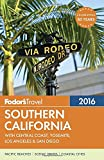 Fodor's Southern California 2016: With Central Coast, Yosemite, Los Angeles & San Diego (Full-color Travel Guide)