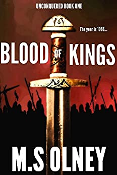 Blood of Kings (Unconquered Book 1) by [Olney, Matthew]