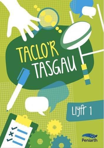 Taclo'r Tasgau: Llyfr Un (Welsh Edition)