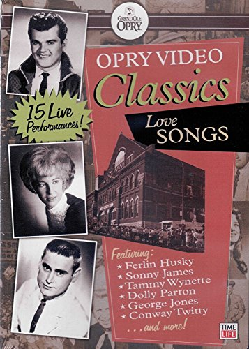 Grand Ole Opry Video Classics Collection: Love Songs ()
