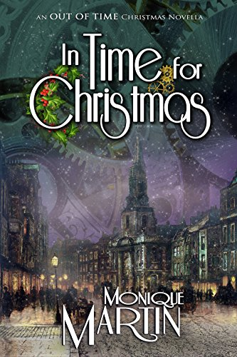 In Time for Christmas: An Out of Time Christmas Novella