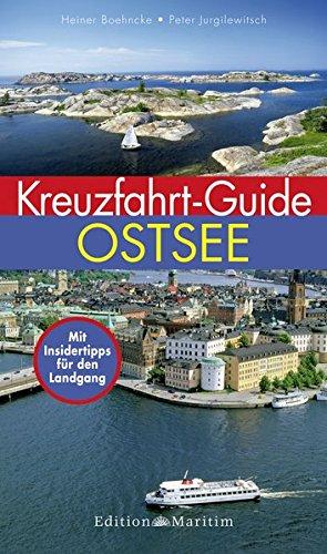 Kreuzfahrt-Guide Ostsee: Mit Insidertipps für den Landgang