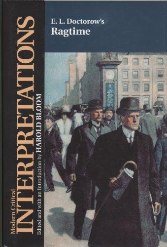 E.L. Doctorow's Ragtime (Bloom's Modern Critical Interpretations)