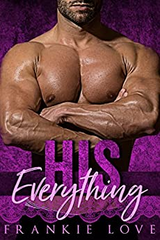 HIS Everything by [Love, Frankie]