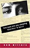 Two Eyes Are You Sleeping, Heather O'Neill, 0919688179