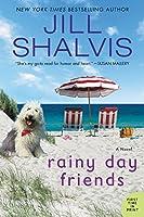 Rainy Day Friends: A Novel