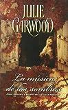 La Musica de las Sombras, Julie Garwood, 8466639144