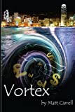 Vortex, Matt Carrell, 1494805812