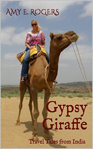 (Gypsy Giraffe: Travel Tales from India)