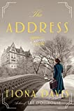 The Address: A Novel