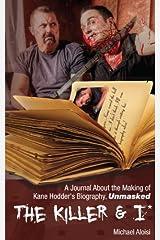 The Killer & I Kindle Edition