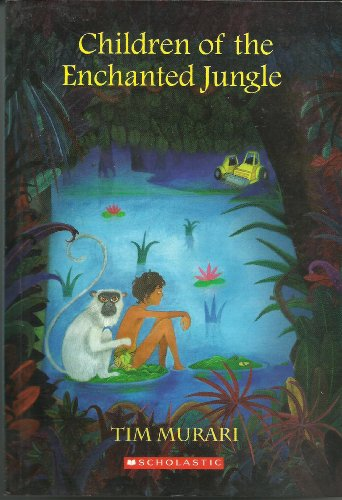 Children of the enchanted jungle kindle edition by tim murari children of the enchanted jungle by murari tim fandeluxe Image collections