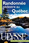 Randonnée pédestre au Québec par Séguin
