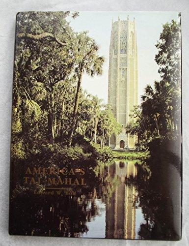 America's Taj Mahal: The Singing Tower of Florida