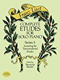Complete Etudes for Solo Piano, Series I: Including the Transcendental Etudes (Dover Music for Piano)