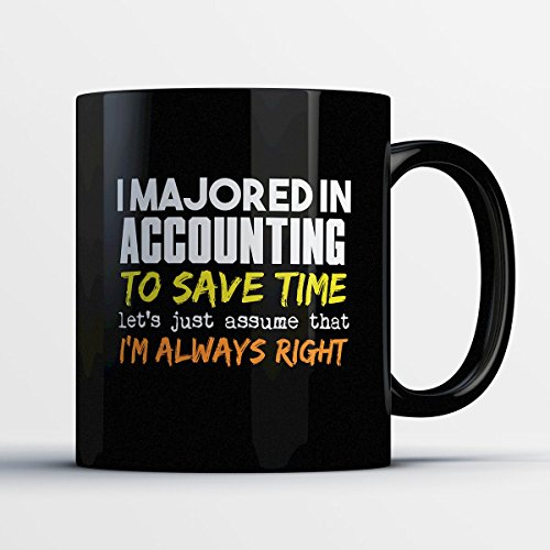 Accounting Coffee Mug - I Majored In Accounting - Funny 11 oz Black Ceramic Tea Cup - Humorous and Cute Accounting Major Gifts with Accounting Sayings