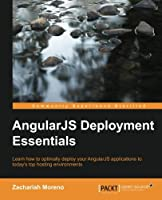 AngularJS Deployment Essentials Front Cover