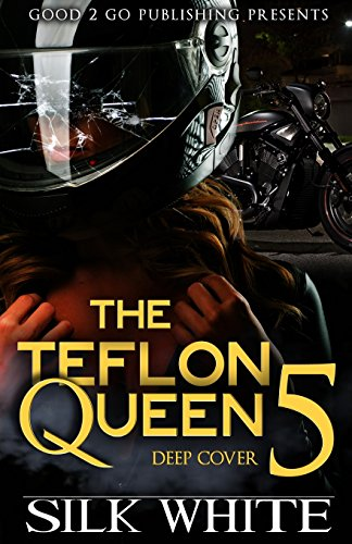 Books : The Teflon Queen PT 5