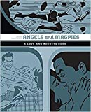 Angels And Magpies: The Love And Rockets Library Vol. 13 (Love and Rockets)