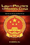 Law and Politics in Modern China, Sharron Gu, 1604976047